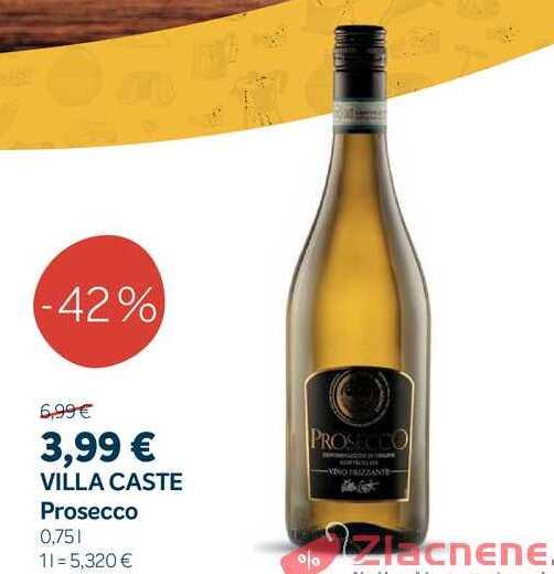 VILLA CASTE Prosecco 0.7,75 l