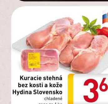Kuracie stehná bez kosti a kože Hydina Slovensko  1 kg