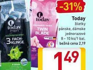 Today žiletky 8-10 ks