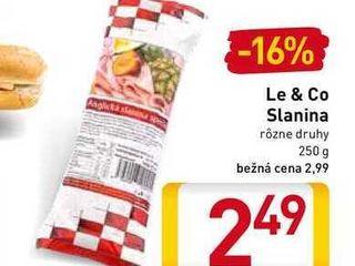 Obrázok  Le & Co Slanina  250 g
